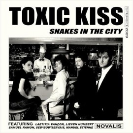 TOXIC KISS : Snakes In The City