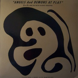 SUN RA : LP Angels And Demons At Play