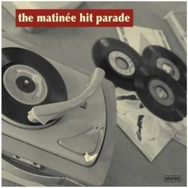 VARIOUS : The Matinee Hit Parade