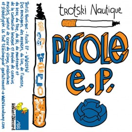 TROTSKI NAUTIQUE : K7 Picole EP