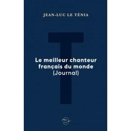 LE TENIA Jean-Luc : Book Le Meilleur Chanteur Du Monde