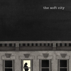 SOFT CITY (the) : The Soft City