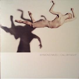 WYMOND MILES : LP Call By Night