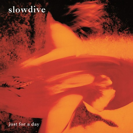 SLOWDIVE : LP Just For A Day