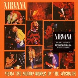 NIRVANA : LPx2  From The Muddy Banks Of The Wishkah