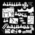 VARIOUS : LP Atelier Rock Et Animaux