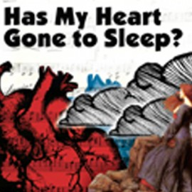 VARIOUS : Has My Heart Gone To Sleep ?