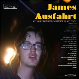 JAMES AUSFAHRT : LP Party For The arty People