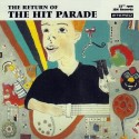 HIT PARADE (the) : CD The Return Of The Hit Parade