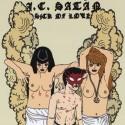 J.C. SATAN : LP Sick Of Love