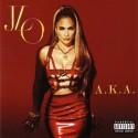 LOPEZ Jennifer : CD A.K.A.