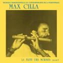 CILLA Max : LP La Flute Des Mornes Volume 1