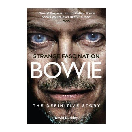 BOWIE David : Book Buckley David : The Definitive Story