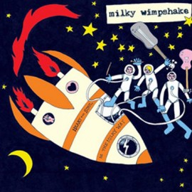 MILKY WIMPSHAKE : LP Heart And Soul In The Milky Way