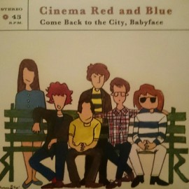CINEMA RED AND BLUE : Come Back to the City, Babyface