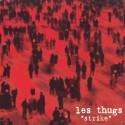 THUGS (les) : LP Strike