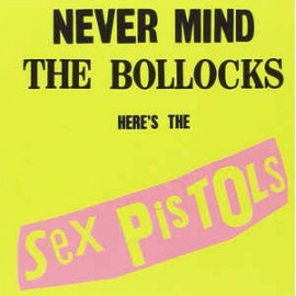 SEX PISTOLS : CD Never Mind The Bollocks Here's The Sex Pistols