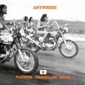 FLOWER TRAVELLIN BAND : LP+CD Anywhere
