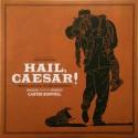 BURWELL Carter : LP Hail, Caesar!