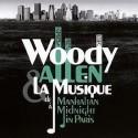 ALLEN Woody : LP Woody Allen & La Musique : De Manhattan À Midnight In Paris