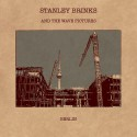 STANLEY BRINKS AND THE WAVE PICTURES : Berlin