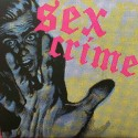 SEX CRIME : Songs That You Love