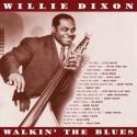 DIXON Willie : LP Walkin' The Blues