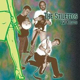 STILETTOS (the) : LP 12 Cuts