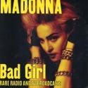 MADONNA : LP Bad Girl : Rare Radio & Tv Broadcasts