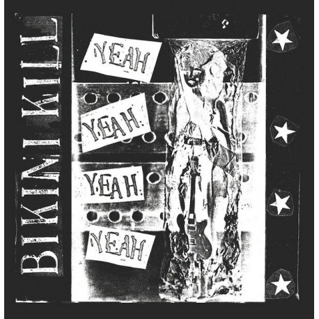 BIKINI KILL : LP Yeah Yeah Yeah Yeah