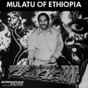 ASTATKE Mulatu : LP Mulatu Of Ethiopia