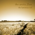 "ARCTIC FLOW (the) : 10""EP+3""CDEP The Luminous Veil"