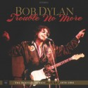 DYLAN Bob : LPx4+CDx2 Trouble No More (1979-1981)