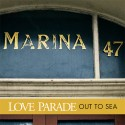 """LOVE PARADE : 12""""EP Out To Sea"""