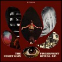 "COMET GAIN : 12""EP Fingerprint Ritual E.P."