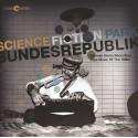 VARIOUS : LPx2 Science Fiction Park Bundesrepublik (German Home Recording Tape Music Of The 1980s)