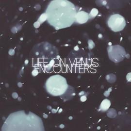 LIFE ON VENUS : CD Encounters