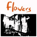 FLOWERS : LP Everybody's Dying To Meet You