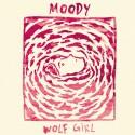 WOLF GIRL : Moody