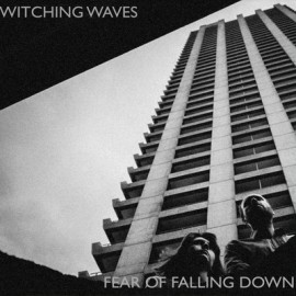 WITCHING WAVES : LP Fear Of Falling Down