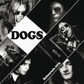 """DOGS (the) : 12""""EP Rehearsals 1974 (Cameleon)"""