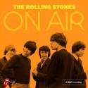 ROLLING STONES (the) : LPx2 The Rolling Stones On Air