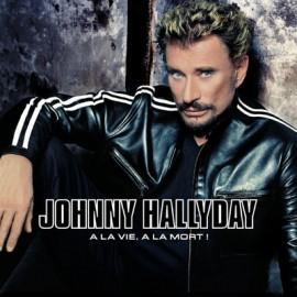 HALLYDAY Johnny : LPx4 A La Vie A La Mort