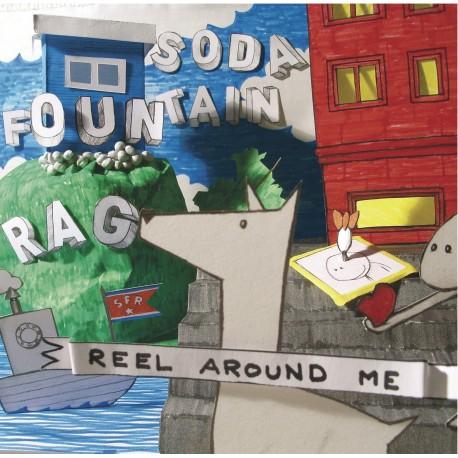 """SODA FOUNTAIN RAG : 10"""" Reel Around Me"""