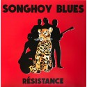SONGHOY BLUES : LP Résistance