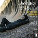 BRADLEY Charles : LP No Time For Dreaming