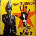 MANO NEGRA : LP King Of Bongo