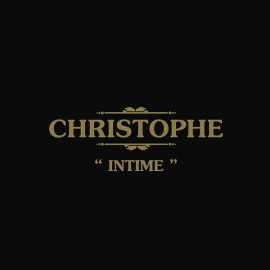 CHRISTOPHE : LP Intime