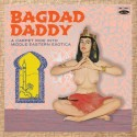 VARIOUS : LP  Bagdad Daddy - A Carpet Ride Into Middle Eastern Exotica