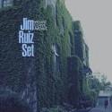 JIM RUIZ SET : LP Mount Curve Avenue